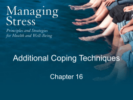 Chapter 16: Additional Coping Techniques