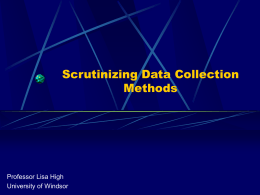 Scrutinizing Data Collection Mehtods