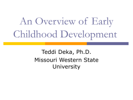 An Overview of Early Childhood Development