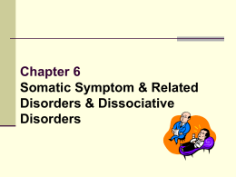 Somatic Symptom & Related Disorders and