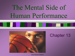 Chapter 13: The Mental Side of Human Performance