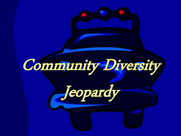 Community Diversity Jeopardy - LEO