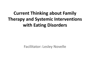 Current Thinking about Family Therapy and Systemic Interventions