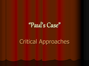 """Paul`s Case"" Interpretation/Critical Theory PowerPoint"
