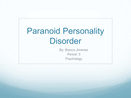 Bianca_Paranoid Personality Disorder
