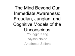 Freudian, Jungian, and Cognitive Models of the Unconscious