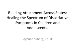 Building Attachment Across States - Association for Treatment and