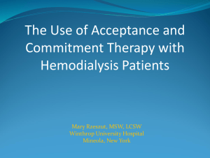 The use of acceptance and Commitment therapy with Hemodialysis