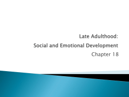 Late Adulthood: Social and Emotional Development