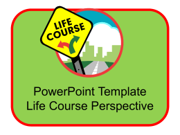 Life Course Model and Its Connection to the Classroom