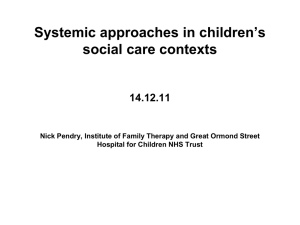 Systemic approaches in children`s social care contexts 14.12.11