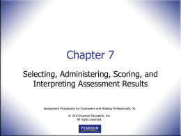Evaluate and Select an Assessment Instrument or Strategy
