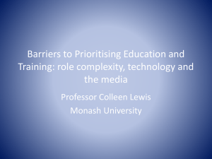 Barriers to Prioritising Education and Training: role complexity