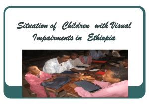 Situation of Children with Visual Impairments in Ethiopia
