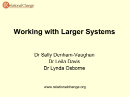 Working with Larger Systems