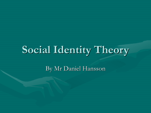 Social identity theory - Mr Hansson`s IB Psychology Website