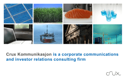 Crux Kommunikasjon is a corporate communications and investor
