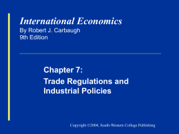 Carbaugh, International Economics 9e, Chapter 7