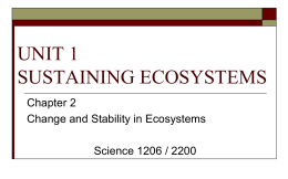 Chapter 2 - Change and Stability in Ecosystemsx