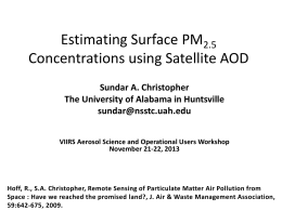 Estimating Surface PM2.5 Concentrations using Satellite AOD