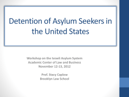 Detention of Asylum Seekers in the United States