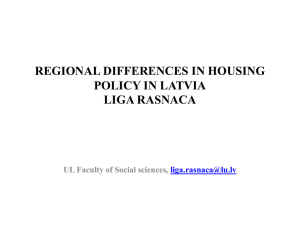 regional differences in housing policy in latvia liga rasnaca