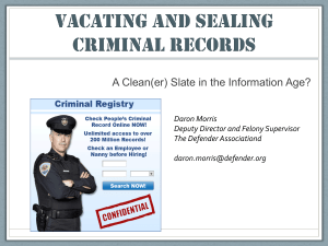 VACATING AND Sealing juvenile AND ADULT records