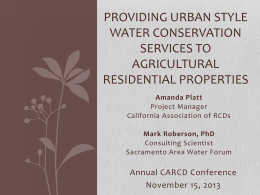 Providing Urban style water conservation services to ag