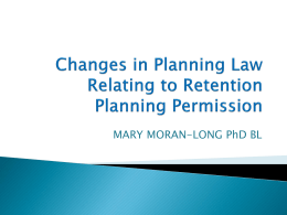 Changes in Planning Law Relating to Retention Planning Permission