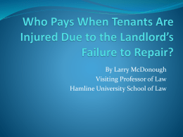 L. McDonough, Who Pays When Tenants Are Injured