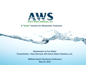 Wastewater to Frac Water Presented by