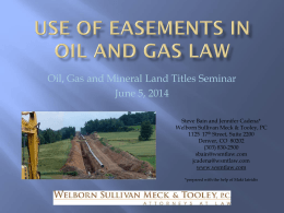 Easements in oil and gas law - Welborn Sullivan Meck & Tooley