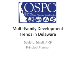 Multi-Family Development Trends - Delaware State Housing Authority
