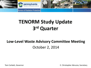 Update on PA DEP Radiation Study for Oil and Gas Operations