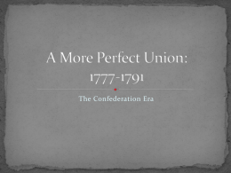 7-1 The Confederation Era