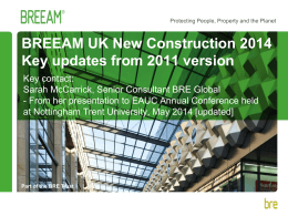 BREEAM UK New Construction 2014 Key updates from