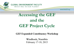 Project Cycle and Accessing the GEF