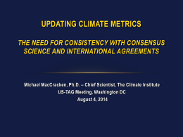 Updating Climate Metrics: The Need for Consistency with