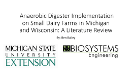 Anaerobic Digester Implementation on Small Dairy Farms in