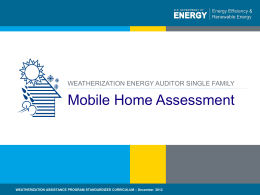 Mobile Home Assessment - Weatherization Assistance Program