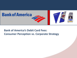 Bank of America`s Debit Card Fees