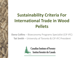 Task 43: Sustainability Criteria For International Trade in Wood Pellets