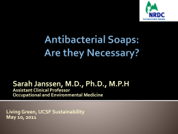 Antibacterial Soaps: Are they Necessary?