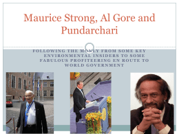 Maurice Strong, Al Gore, and Dr. Pachauri