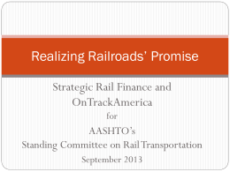 Tuesday - 1130-1230 Sussman Strategic Rail Finance SCORT 2013