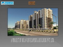 A PROJECT BY MILAN DEVELOPERS & BUILDERS