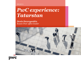 PwC experience - Tatarstan Investment Development Agency