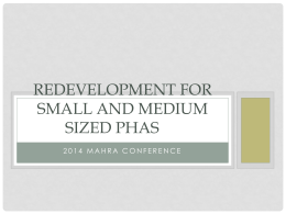 Redevelopment for Small and Medium Sized PHAs