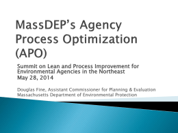 MassDEP`s Agency Process Optimization