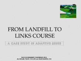 From Landfill to Links Course, Adaptive Reuse Case Study by Jill